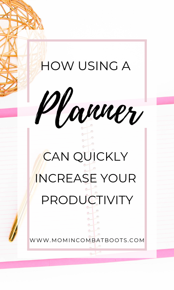 Increase your productivity by using a planner - Mom In Combat Boots. Stop aimless going through your day and plan your events and activities
