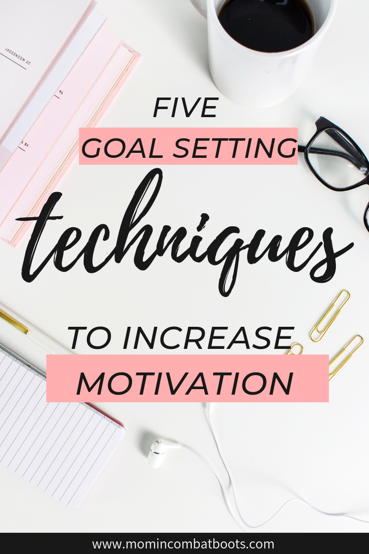 5 Ways to Set Goals for Success | Mom In Combat Boots