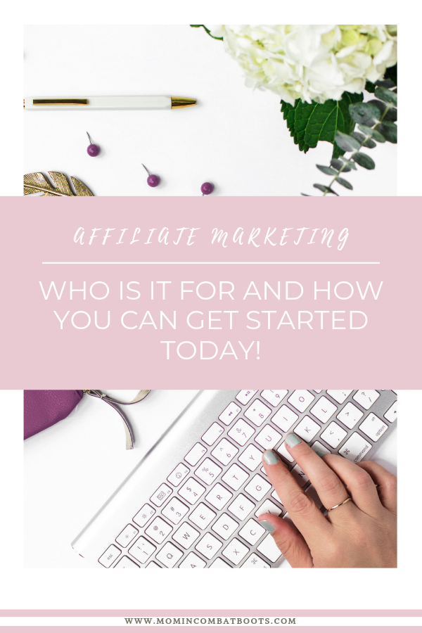 What is affiliate marketing? | Mom in Combat Boots Did you know you can easily make passive income online with a website or social media? Affiliate marketing allows you to recommend products and services and receive a commission for each sale.