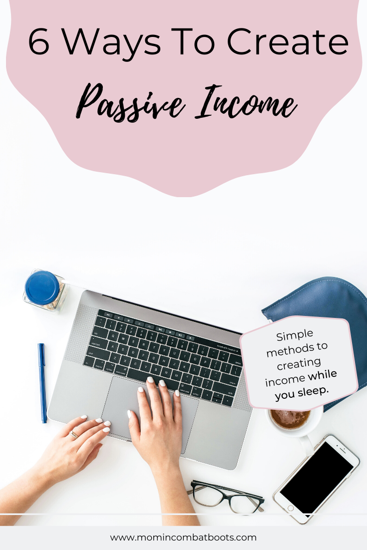 How to make passive income while you sleep | Mom in Combat Boots