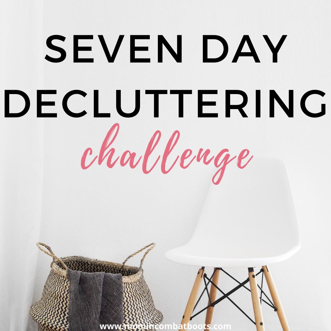 seven day decluttering challenge